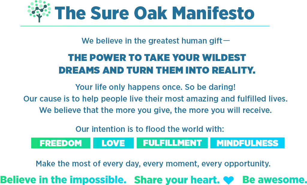 The Sure Oak Manifesto